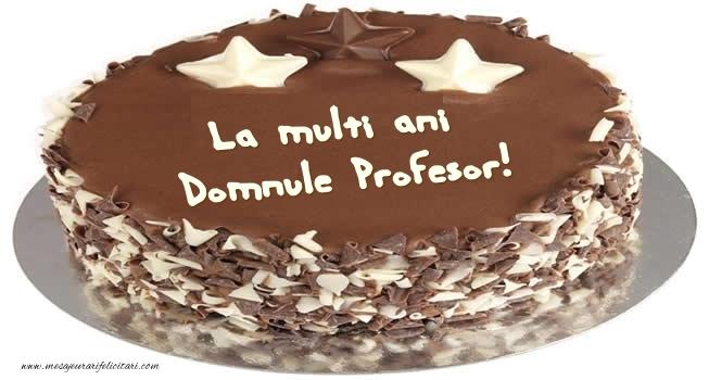 Felicitari de zi de nastere pentru Profesor - Tort La multi ani domnule profesor!