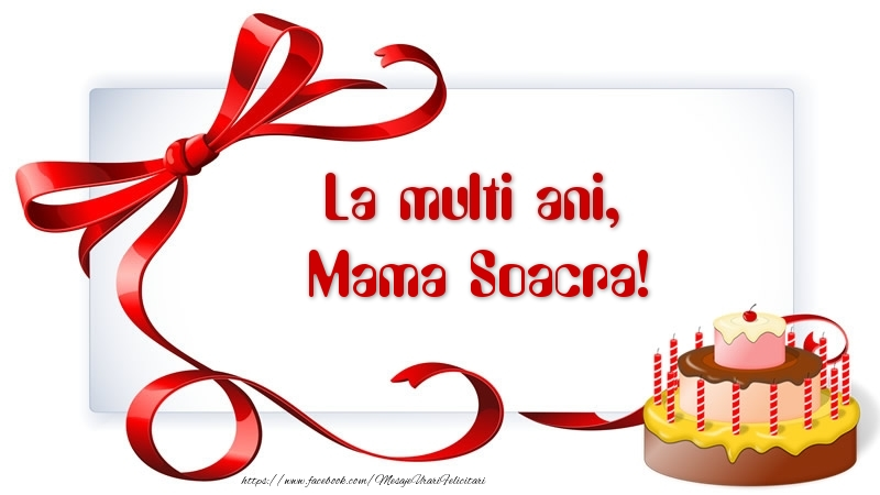 Felicitari de zi de nastere pentru Soacra - La multi ani, mama soacra!