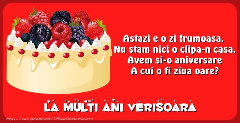Felicitari de zi de nastere pentru Verisoara - La multi ani verisoara