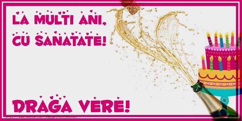 Felicitari de zi de nastere pentru Verisor - La multi ani, cu sanatate! draga vere