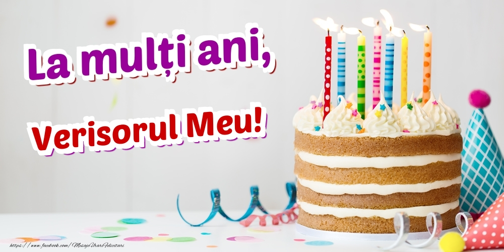 Felicitari de zi de nastere pentru Verisor - La mulți ani, verisorul meu