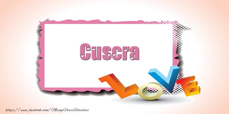 Felicitari Ziua indragostitilor pentru Cuscra - Cuscra Love