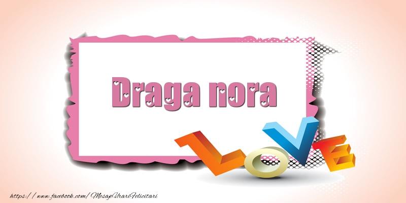 Felicitari Ziua indragostitilor pentru Nora - Draga nora Love