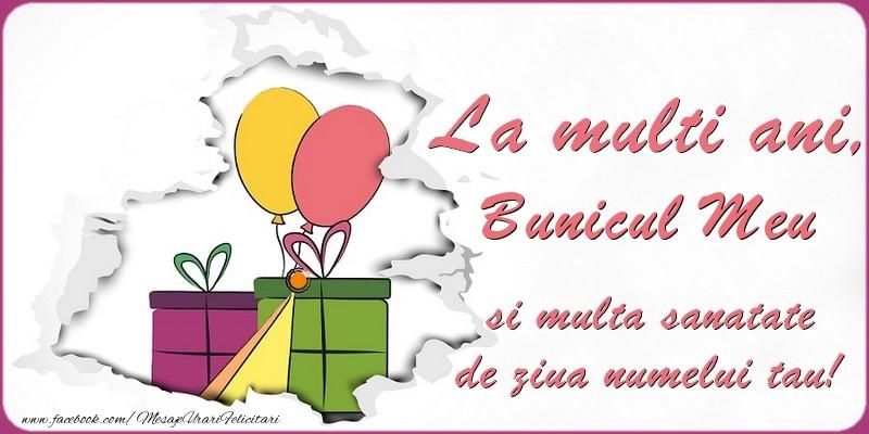 Felicitari de Ziua Numelui pentru Bunic - La multi ani, bunicul meu si multa sanatate de ziua numelui tau!