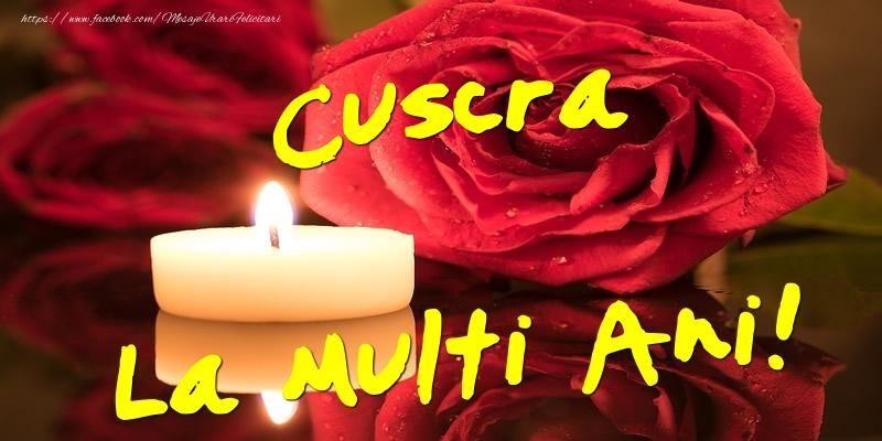 Felicitari de Ziua Numelui pentru Cuscra - Cuscra La Multi Ani!