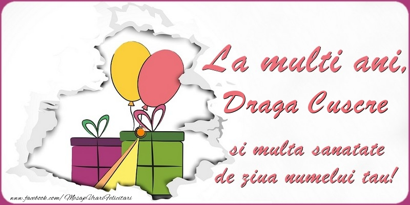 Felicitari de Ziua Numelui pentru Cuscru - La multi ani, draga cuscre si multa sanatate de ziua numelui tau!