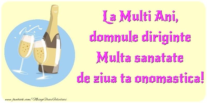 Felicitari de Ziua Numelui pentru Diriginte - La Multi Ani, Multa sanatate de ziua ta onomastica! domnule diriginte