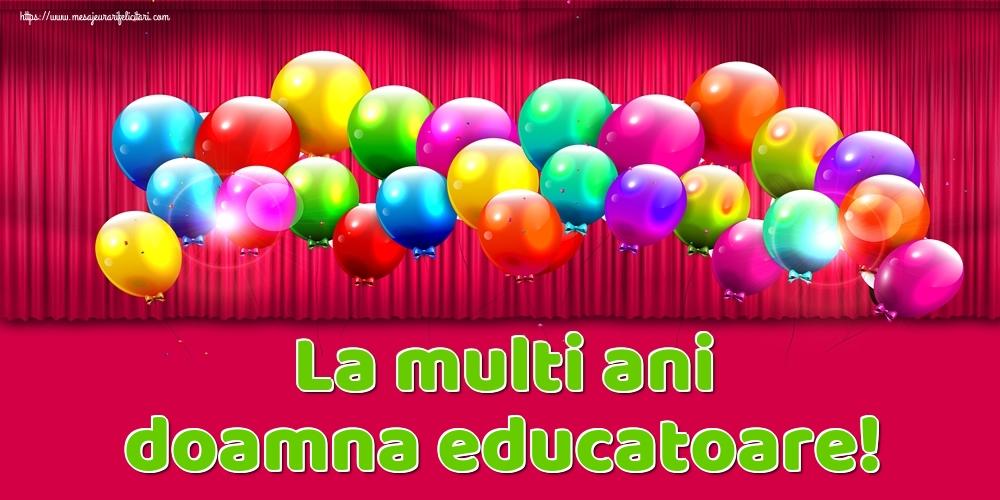 Felicitari de Ziua Numelui pentru Educatoare - La multi ani doamna educatoare!