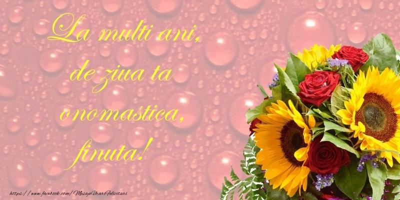 Felicitari de Ziua Numelui pentru Fina - La multi ani, de ziua ta onomastica, finuta