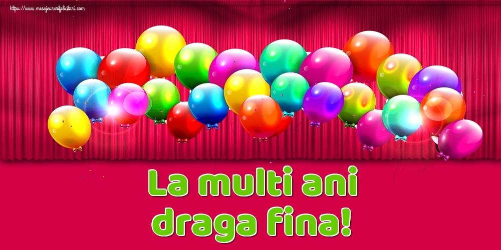 Felicitari de Ziua Numelui pentru Fina - La multi ani draga fina!