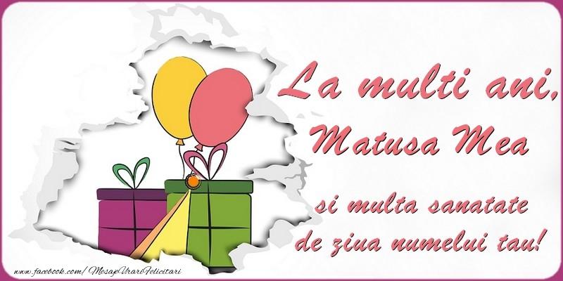 Felicitari de Ziua Numelui pentru Matusa - La multi ani, matusa mea si multa sanatate de ziua numelui tau!