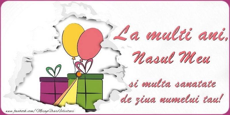 Felicitari de Ziua Numelui pentru Nas - La multi ani, nasul meu si multa sanatate de ziua numelui tau!