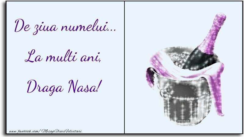 Felicitari de Ziua Numelui pentru Nasa - De ziua numelui... La multi ani, draga nasa