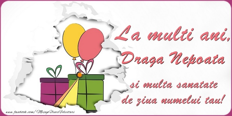 Felicitari de Ziua Numelui pentru Nepoata - La multi ani, draga nepoata si multa sanatate de ziua numelui tau!