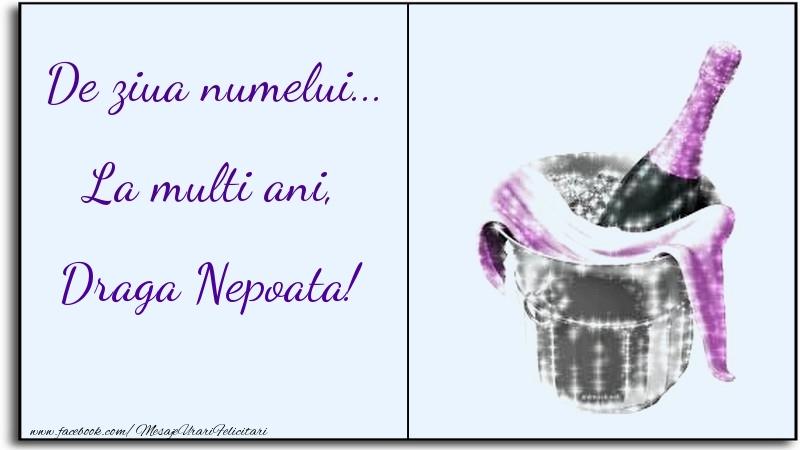 Felicitari de Ziua Numelui pentru Nepoata - De ziua numelui... La multi ani, draga nepoata