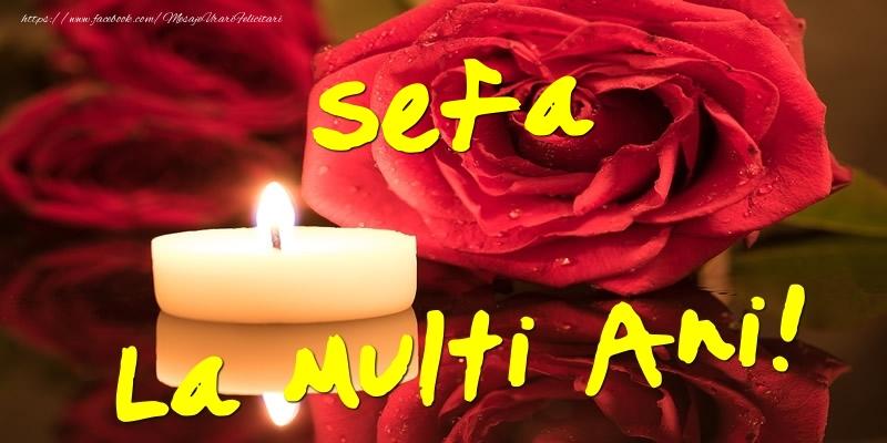 Felicitari de Ziua Numelui pentru Sefa - Sefa La Multi Ani!
