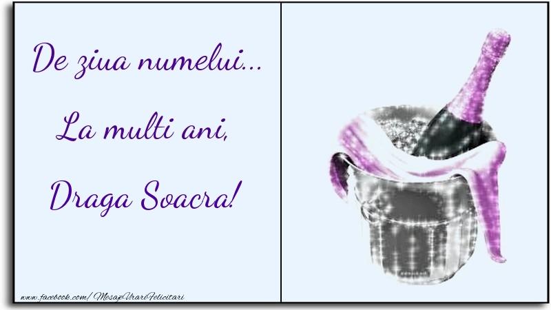Felicitari de Ziua Numelui pentru Soacra - De ziua numelui... La multi ani, draga soacra
