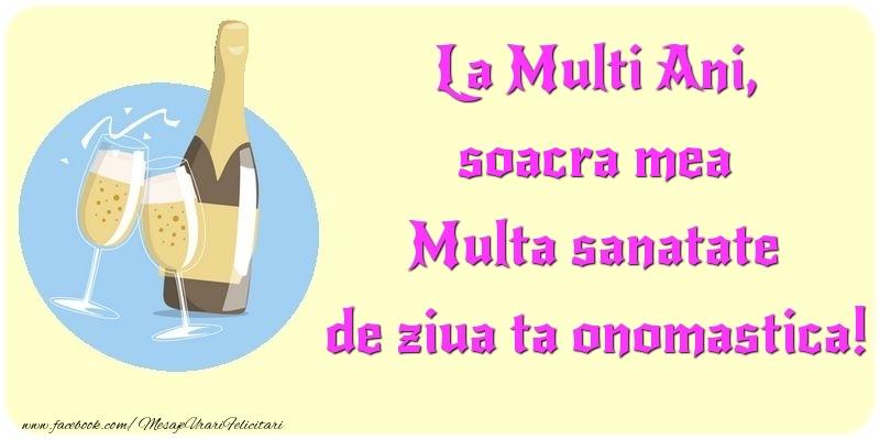 Felicitari de Ziua Numelui pentru Soacra - La Multi Ani, Multa sanatate de ziua ta onomastica! soacra mea