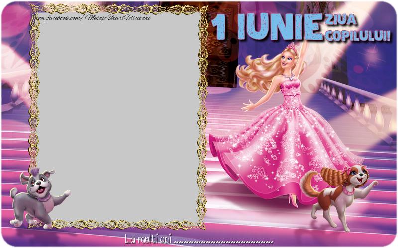 Felicitari personalizate de 1 Iunie - Felicitare cu Barbie. La multi ani ...