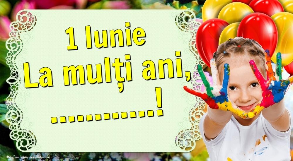 Felicitari personalizate de 1 Iunie - 1 Iunie La mulți ani, ...!