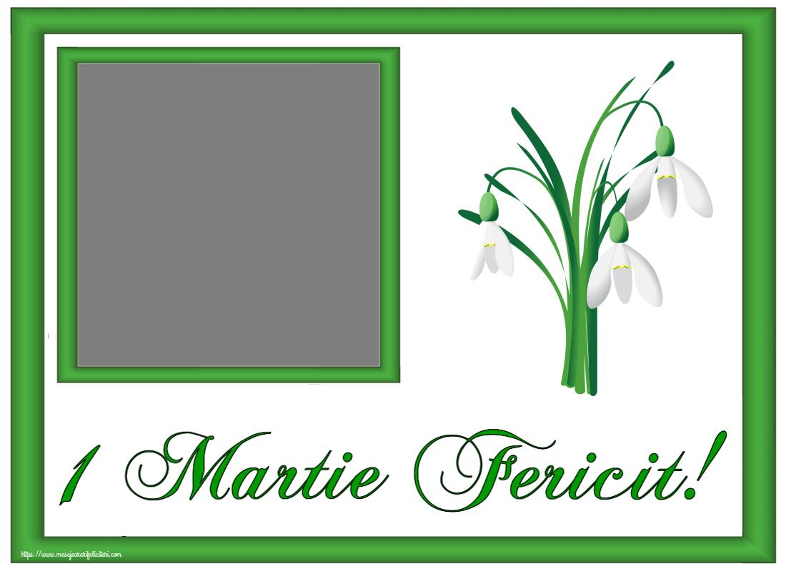 Felicitari personalizate de 1 Martie - 1 Martie Fericit! - Personalizeaza cu poza ta de profil facebook