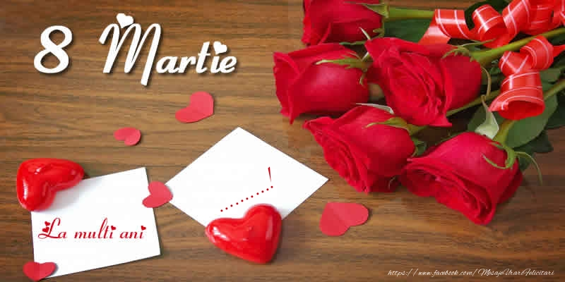 Felicitari personalizate de 8 Martie - 8 Martie La multi ani ...!