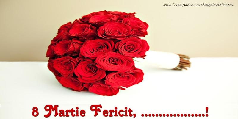 Felicitari personalizate de 8 Martie - 8 Martie Fericit, ...!