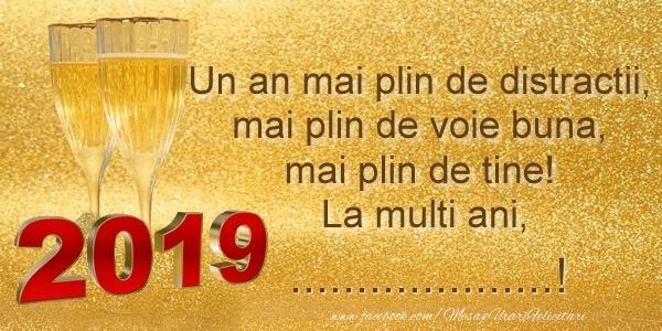 Felicitari personalizate de Anul Nou - Voi fi mereu langa tine, in fiecare an, in fiecare clipa!  La Multi Ani, ...!