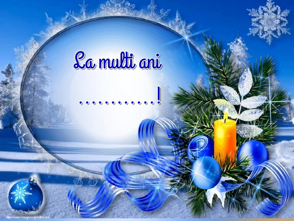 Felicitari personalizate de Anul Nou - La multi ani ...!