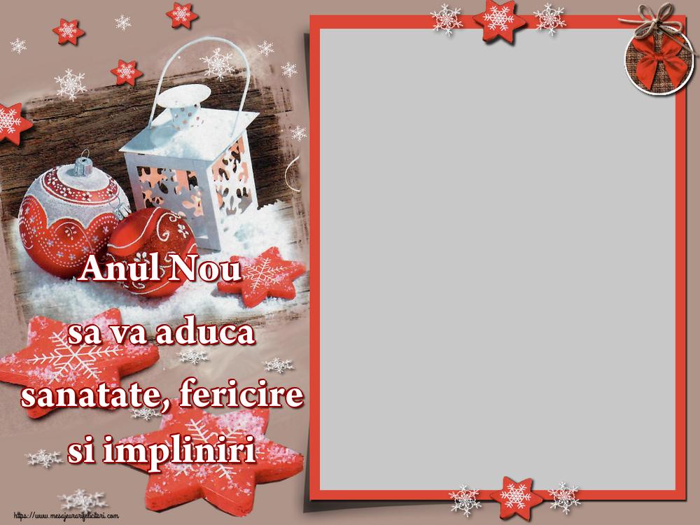 Felicitari personalizate de Anul Nou - Anul Nou sa va aduca sanatate, fericire si impliniri - Rama foto de Anul Nou