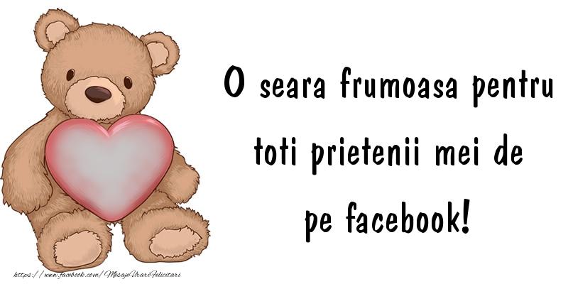 Felicitari personalizate de buna seara - O seara frumoasa pentru toti prietenii mei de la facebook!