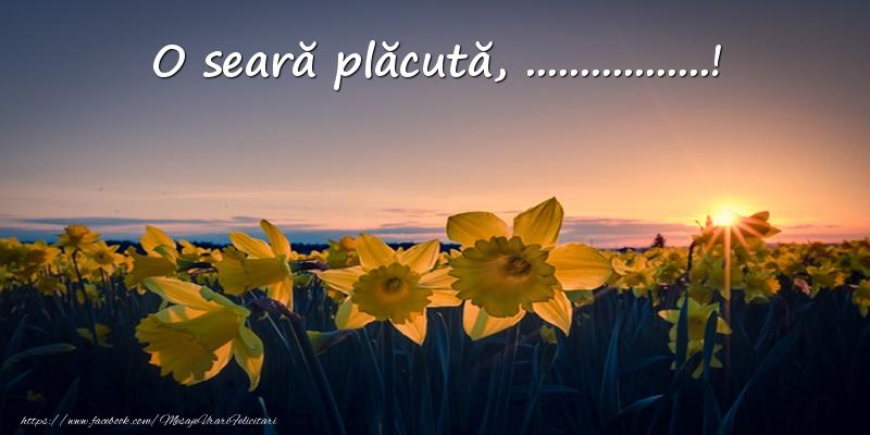 Felicitari personalizate de buna seara - Flori: O seară plăcută, ...!