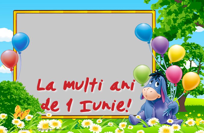 Felicitari personalizate pentru copii - La multi ani de 1 Iunie!