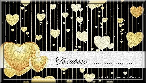 Felicitari personalizate de dragoste - Te iubesc ...!
