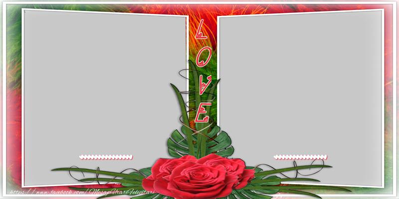 Felicitari personalizate de dragoste - ... Love ...
