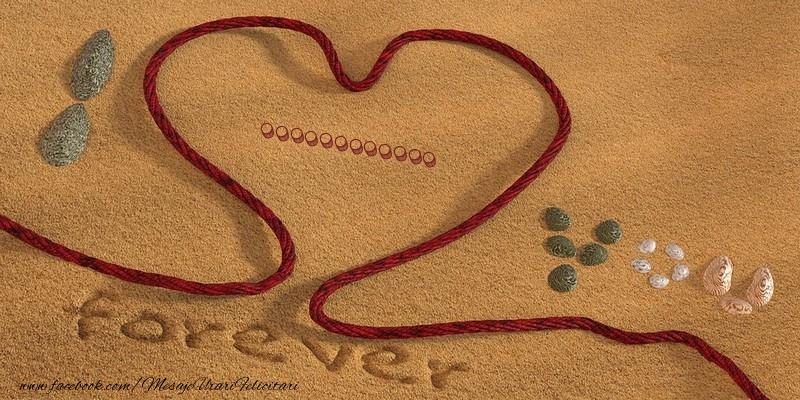 Felicitari personalizate de dragoste - ... I love you, forever!