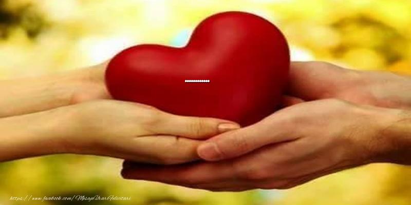 Felicitari personalizate de dragoste - Love ... Inima