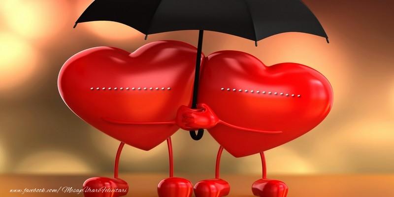 Felicitari personalizate de dragoste - ... ...