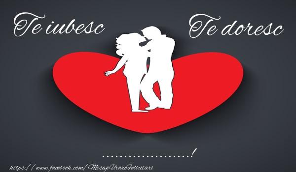 Felicitari personalizate de dragoste - Te iubesc, Te doresc ...!