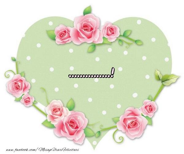 Felicitari personalizate de dragoste - Nume in inima - ...