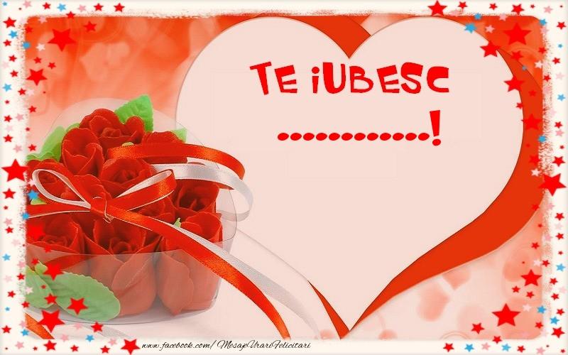 Felicitari personalizate de dragoste - Te iubesc  ...