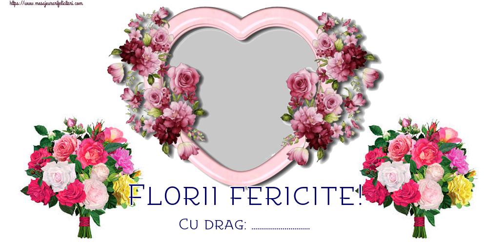 Felicitari personalizate de Florii - Florii fericite! Cu drag: ... - Rama foto