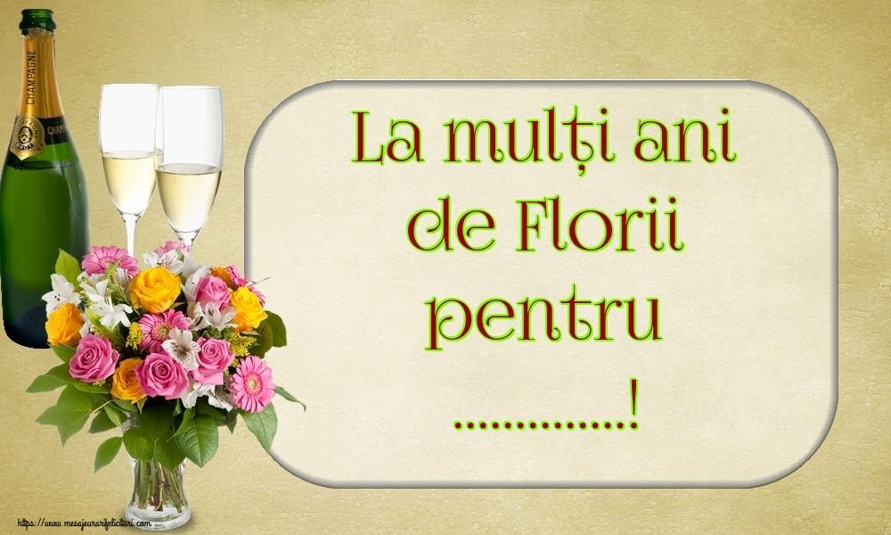 Felicitari personalizate de Florii - La mulți ani de Florii pentru ...!