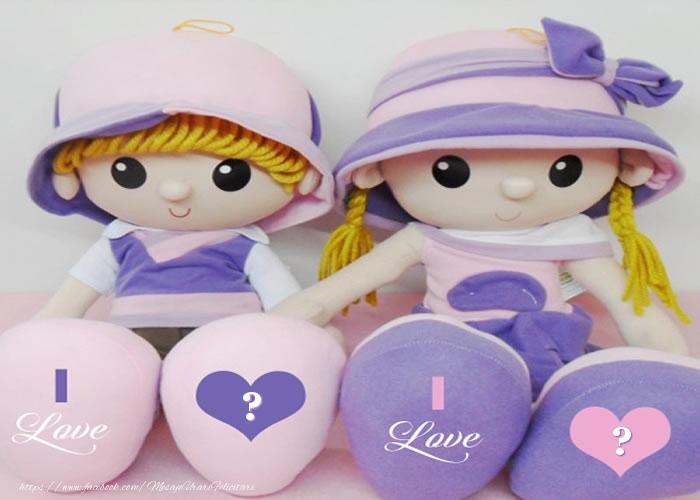 Felicitari personalizate cu Initialele Numelor - I love ... I love ...