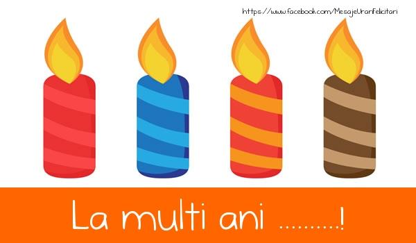 Felicitari personalizate de la multi ani - La multi ani ...!