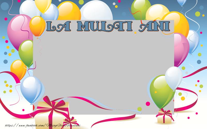 Felicitari personalizate de la multi ani - La multi ani
