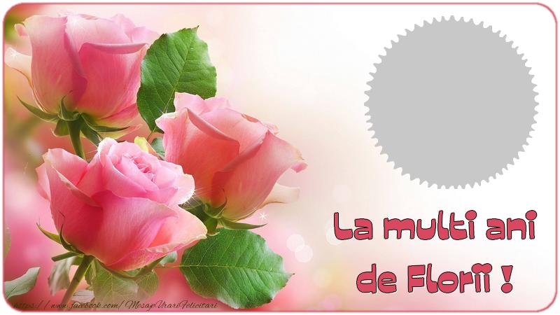 Felicitari personalizate de la multi ani - La multi ani de Florii !