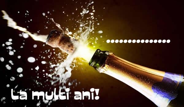 Felicitari personalizate de la multi ani - ... La multi ani!