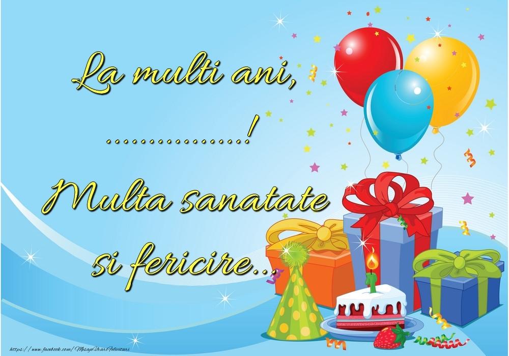 Felicitari personalizate de la multi ani - La mulți ani, ...! Multă sănătate și fericire...