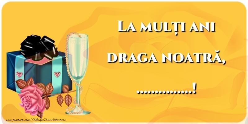 Felicitari personalizate de la multi ani - La mulți ani draga noatră, ...